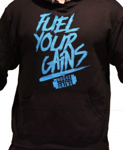 fuel your gains hoodie