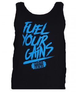 fuel your gains tank