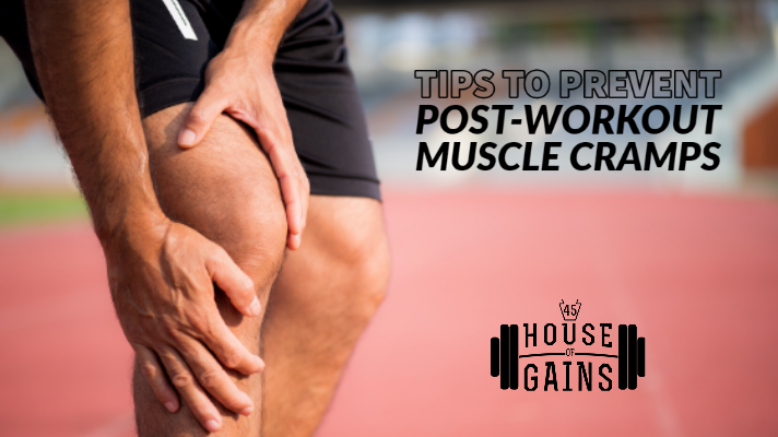tips to prevent post workout muscle cramps