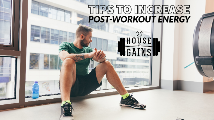 tips to increase post workout energy