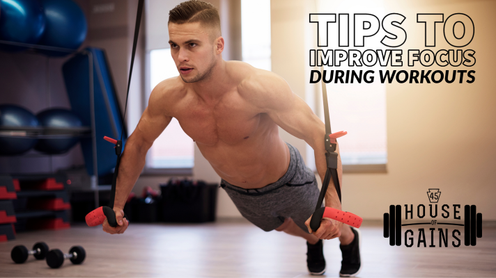 tips to improve focus during workouts