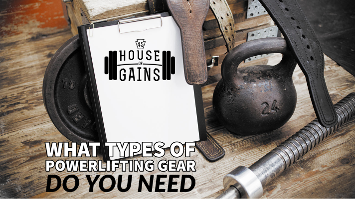 what types of powerlifting gear do you need