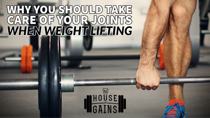 why you should take care of your joints when weight lifting