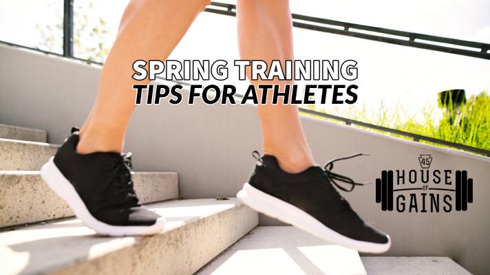 Spring Training Tips